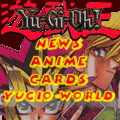 Your source of everything YuGiOh!: YuGiOh-World.com
